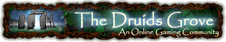 The Druids Grove®